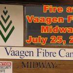 Fire at Vaagen Fibre Midway